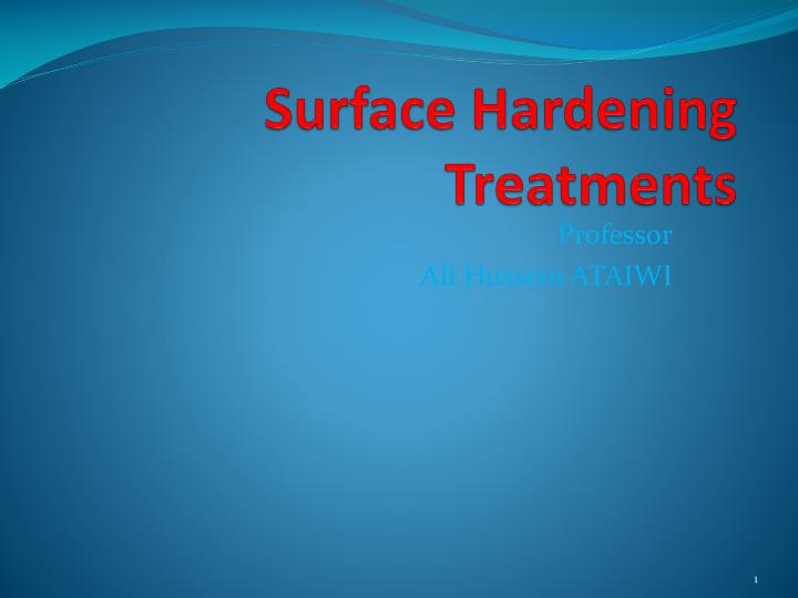 surface hardening treatments n.