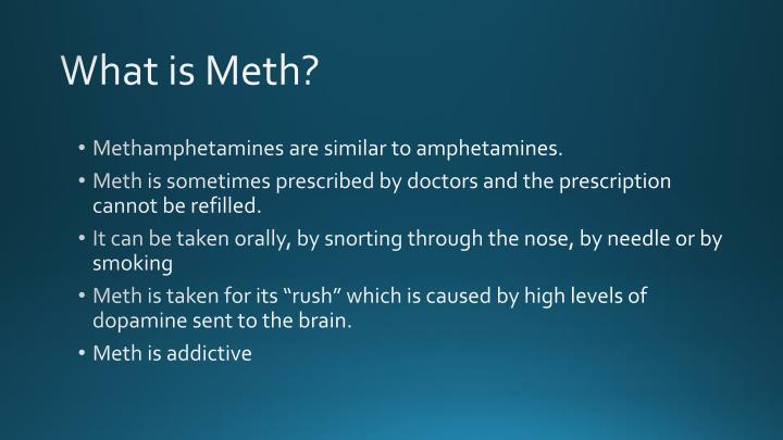 What is meth