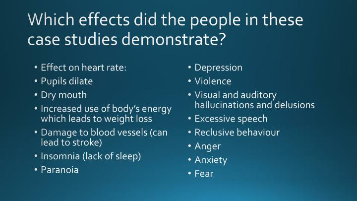 Which effects did the people in these case studies demonstrate?