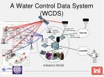 a water control data system wcds