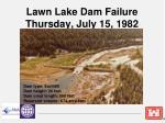 lawn lake dam failure thursday july 15 1982