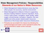 water management policies responsibilities stewards of our nation s water resources