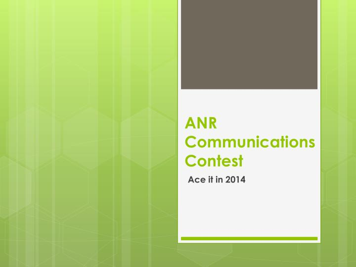 anr communications contest n.