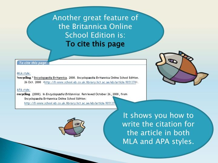 Another great feature of the Britannica Online School Edition is: