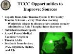 tccc opportunities to improve sources