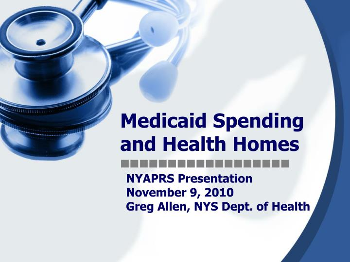 medicaid spending and health homes n.