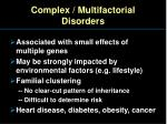 complex multifactorial disorders