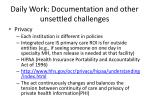 daily work documentation and other unsettled challenges