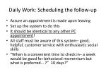 daily work scheduling the follow up