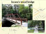 iecava s wood bridge
