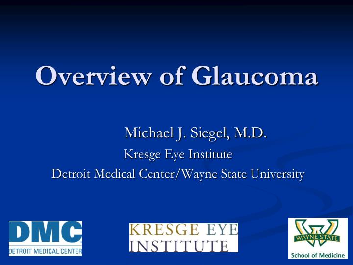 overview of glaucoma n.