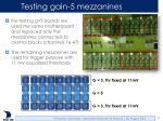 testing gain 5 mezzanines