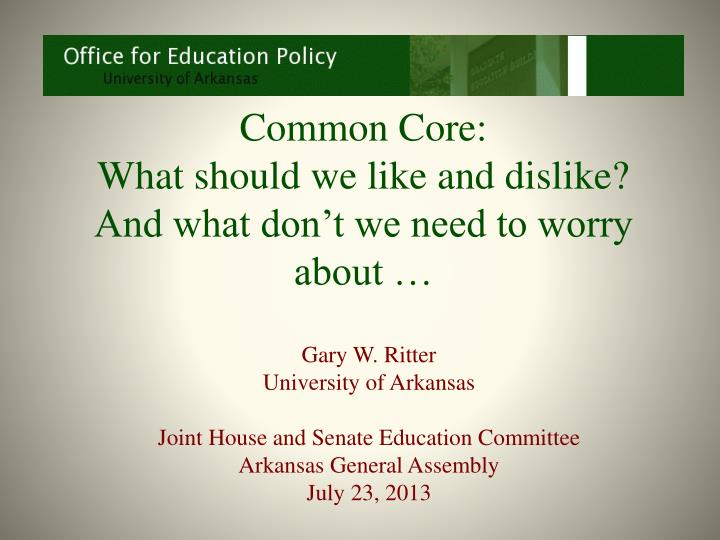 common core what should we like and dislike and what don t we need to worry about n.