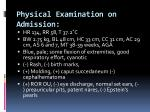 physical examination on admission