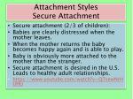 attachment styles secure attachment