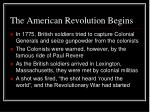 the american revolution begins