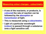 measuring colour changes colourimetry