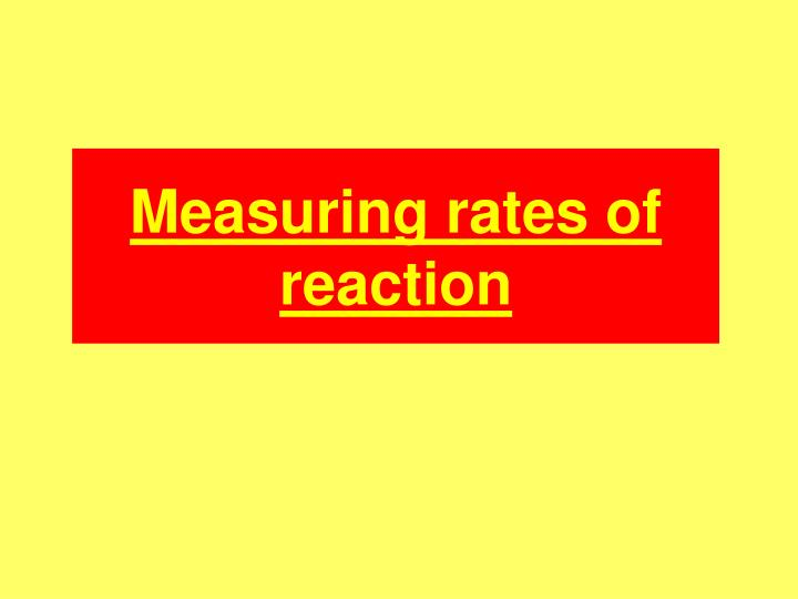 measuring rates of reaction n.