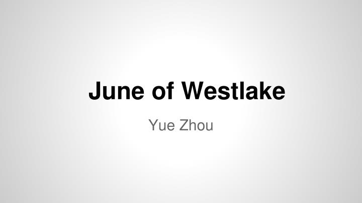 june of westlake n.