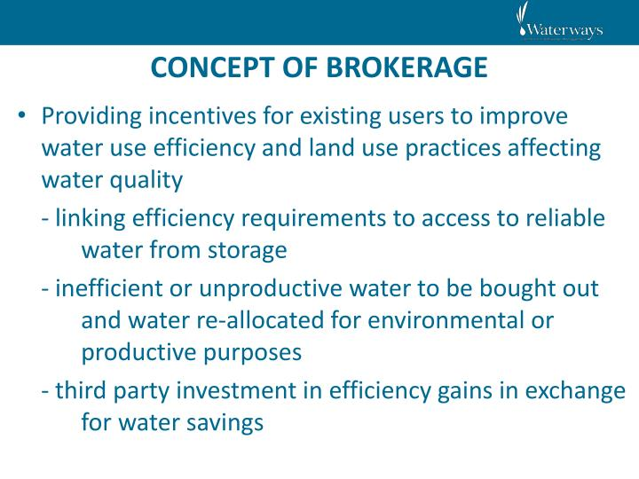 CONCEPT OF BROKERAGE