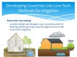developing countries use low tech methods for irrigation