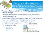 drip or trickle irrigation microirrigation method