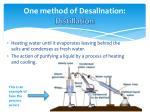 one method of desalination distillation