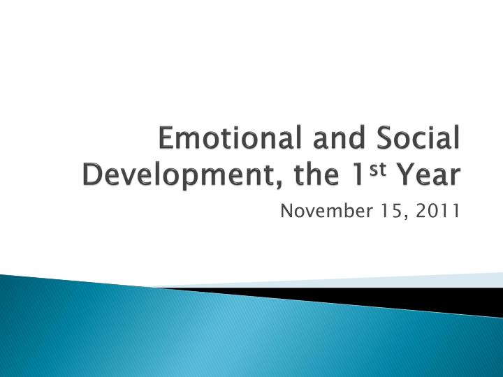 emotional and social development the 1 st year n.
