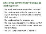 what does communicative language teaching mean