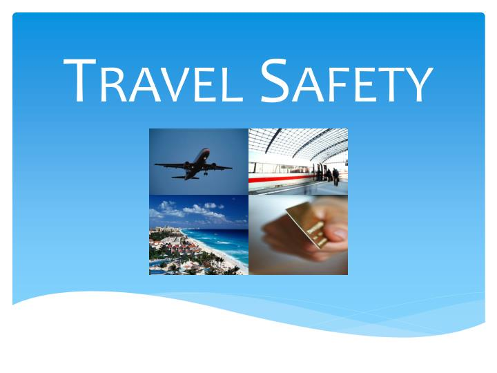 travel safety n.