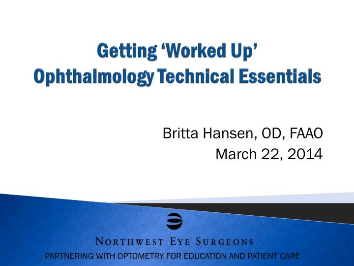 getting worked up ophthalmology technical essentials n.