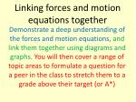 linking forces and motion equations together