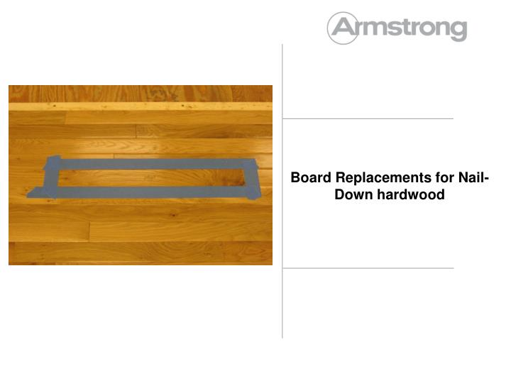 board replacements for nail down hardwood n.