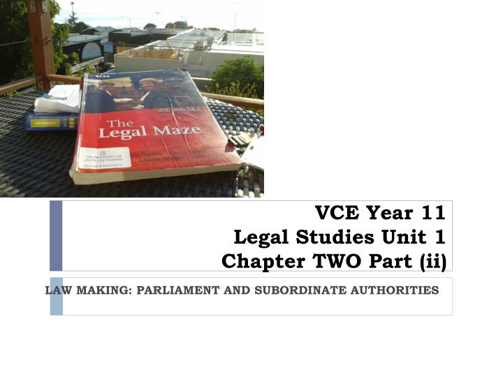 vce year 11 legal studies unit 1 chapter two part ii n.
