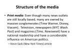 structure of the media