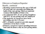 eldercare as employee depositor benefit continued