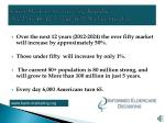 senior markets are growing rapidly the 25 to 40 age group will decline steadily