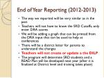 end of year reporting 2012 2013