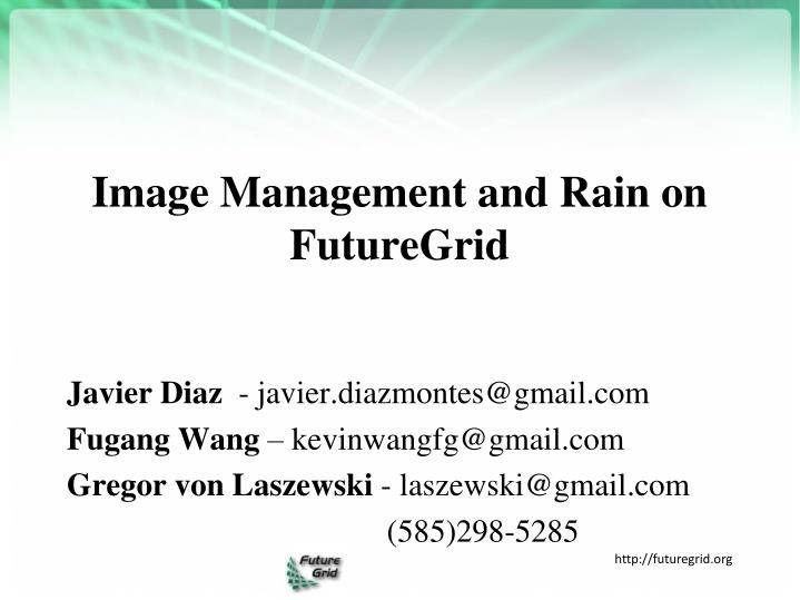 image management and rain on futuregrid n.