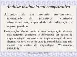 an lise institucional comparativa