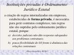 institui es privadas e ordenamento jur dico estatal