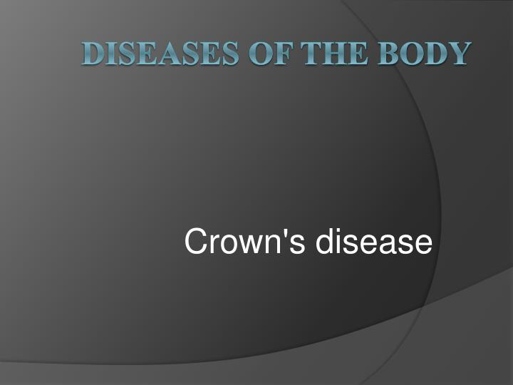 crown s disease n.