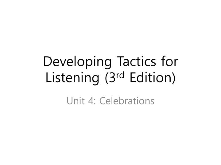 developing tactics for listening 3 rd edition n.
