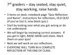 7 th graders stay seated stay quiet stay working raise hands
