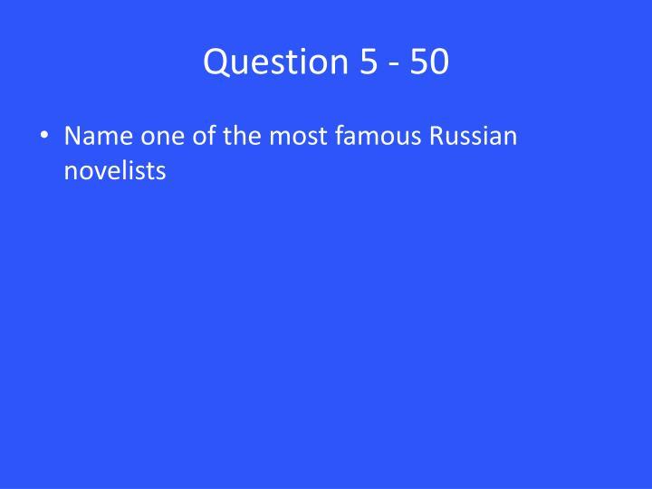 Question 5 - 50