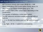 mip power consumption and weight
