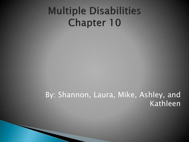 multiple disabilities chapter 10 n.