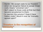 freedom is the recognition of necessity