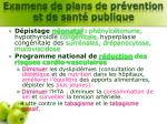 examens de plans de pr vention et de sant publique