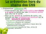 la pr vention hors du champ des cns